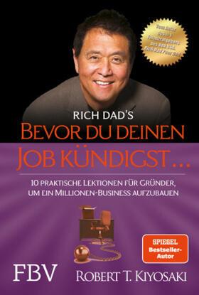 Kiyosaki   Bevor du deinen Job kündigst ...   Buch   sack.de