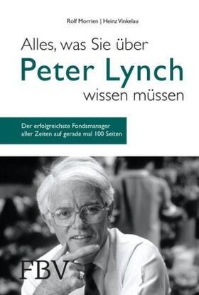 Morrien / Vinkelau | Alles, was Sie über Peter Lynch wissen müssen | Buch | sack.de