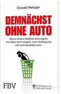 Metzger |  Demnächst ohne Auto | Buch |  Sack Fachmedien