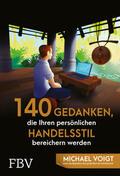 Voigt    140 Gedanken, die Ihren persönlichen Handelsstil bereichern werden   Buch    Sack Fachmedien