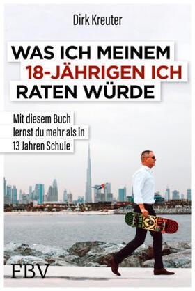 Kreuter   Was ich meinem 18-jährigen Ich raten würde   Buch   sack.de