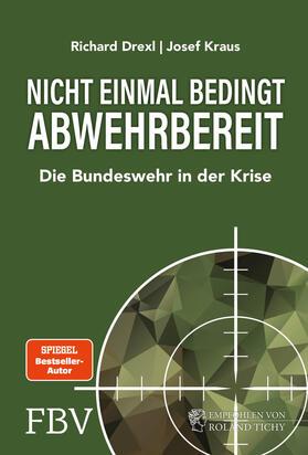 Drexl / Kraus | Nicht einmal bedingt abwehrbereit | Buch | sack.de