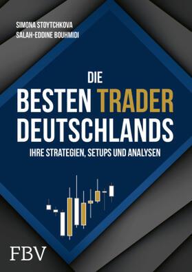 Bouhmidi / Stoytchkova | Die besten Trader Deutschlands | Buch | sack.de