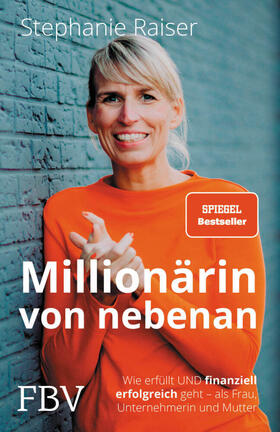 Raiser   Millionärin von nebenan   Buch   sack.de