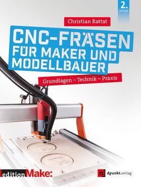 Rattat   CNC-Fräsen für Maker und Modellbauer   E-Book   sack.de