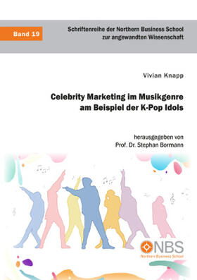 Knapp / Bormann   Celebrity Marketing im Musikgenre am Beispiel der K-Pop Idols   Buch   sack.de