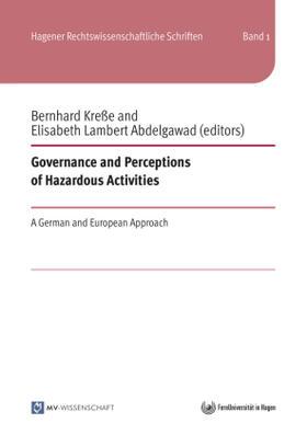 Kreße / Lambert Abdelgawad | Governance and Perceptions of Hazardous Activities | Buch | sack.de