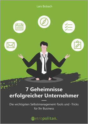 Bobach | 7 Geheimnisse erfolgreicher Unternehmer | Buch | sack.de