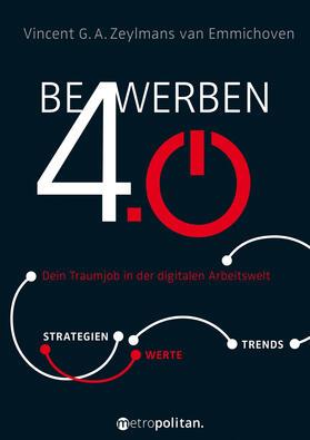Zeylmans van Emmichoven | Bewerben 4.0 | Buch | sack.de