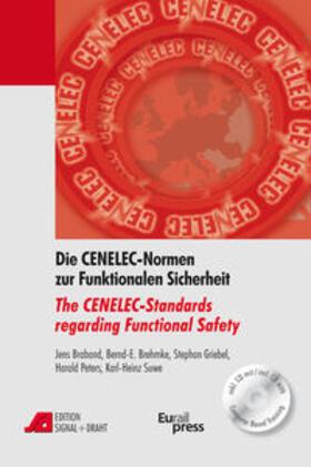 Broband / Brehmke / Griebel | Die CENELEC-Normen zur Funktionalen Sicherheit / The CENELEC-Standards regarding Functional Safety | Buch | sack.de
