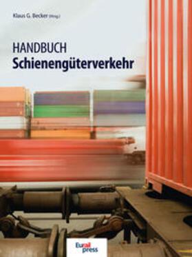 Becker   Handbuch Schienengüterverkehr   Buch   sack.de