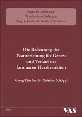 Litscher / Schöppl / Jordan | Die Bedeutung der Paarbeziehung für Genese und Verlauf der KHK | Buch | sack.de