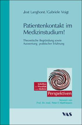 Langhorst / Voigt | Praxis- und Patientenorientierte Medizinerausbildung - Patientenkontakte von Anfang an | Buch | sack.de