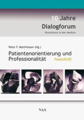 Matthiessen   Patientenorientierung und Professionalität   Buch   sack.de