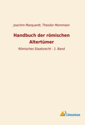 Handbuch der römischen Altertümer | Buch | sack.de