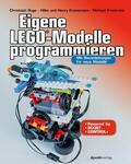 Ruge / Krasemann / Krasemann    Eigene LEGO®-Modelle programmieren   eBook   Sack Fachmedien
