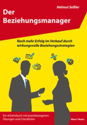 Seßler | Der Beziehungsmanager | Buch | sack.de