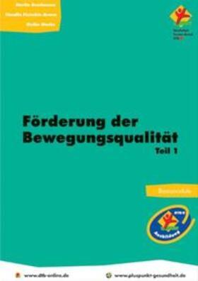 Bruckmann / Fleischle-Braun / Starke | Förderung der Bewegungsqualität | Buch | sack.de