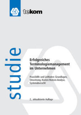 Schmitz / Straub | Erfolgreiches Terminologiemanagement im Unternehmen | Buch | sack.de
