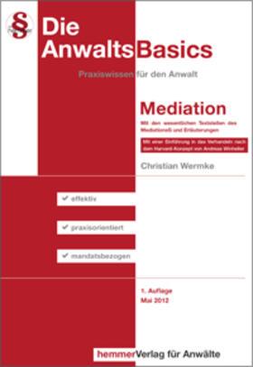 Wermke / Winheller | AnwaltsBasics Mediation | Buch | sack.de