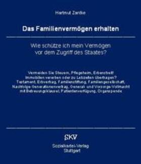 Zantke | Das Familienvermögen erhalten | Buch | sack.de