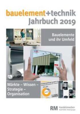 bauelement+technik Jahrbuch 2019 | Buch | sack.de