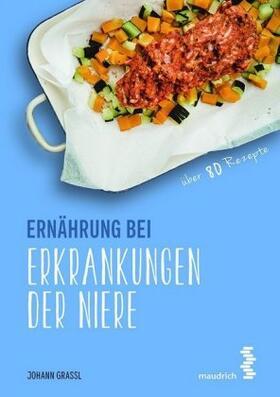 Grassl   Ernährung bei Erkrankungen der Niere   Buch   sack.de