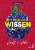 Metka    Obst, Gemüse und Co. - WISSEN häppchenweise   Buch    Sack Fachmedien
