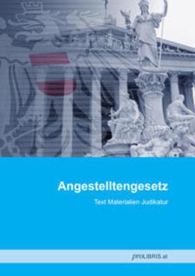 proLIBRIS VerlagsgesmbH | Angestelltengesetz | Buch | sack.de