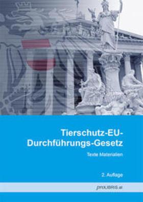 proLIBRIS VerlagsgesmbH | Tierschutz-EU-Durchführungs-Gesetz | Buch | sack.de