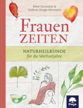 Germann / Zeuge-Germann | Frauenzeiten | Buch | sack.de