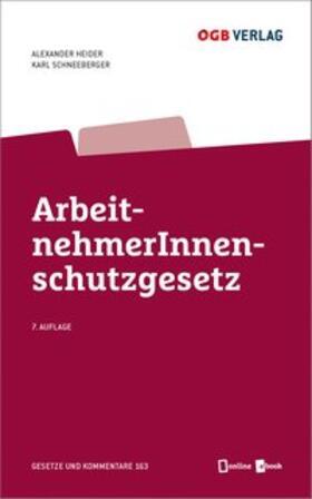 Heider / Schneeberger | ArbeitnehmerInnenschutzgesetz | Buch | sack.de