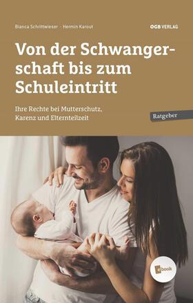 Karout / Schrittwieser | Von der Schwangerschaft bis zum Schuleintritt, m. 1 E-Book | Buch | sack.de