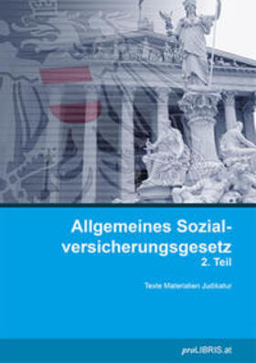 proLIBRIS VerlagsgesmbH | Allgemeines Sozialversicherungsgesetz 2. Teil | Buch | sack.de