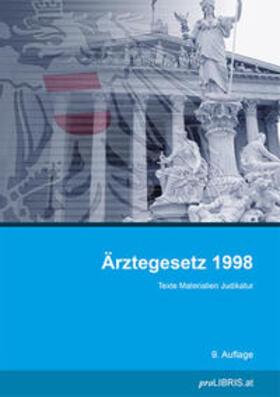 proLIBRIS VerlagsgesmbH | Ärztegesetz 1998 | Buch | sack.de