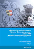 proLIBRIS VerlagsgesmbH |  Kärntner Raumordnungsgesetz / Kärntner Gemeindeplanungsgesetz 1995 / Kärntner Umweltplanungsgesetz | Buch |  Sack Fachmedien