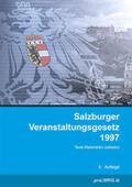 proLIBRIS VerlagsgesmbH |  Salzburger Veranstaltungsgesetz 1997 | Buch |  Sack Fachmedien