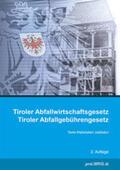 proLIBRIS VerlagsgesmbH |  Tiroler Abfallwirtschaftsgesetz / Tiroler Abfallgebührengesetz | Buch |  Sack Fachmedien