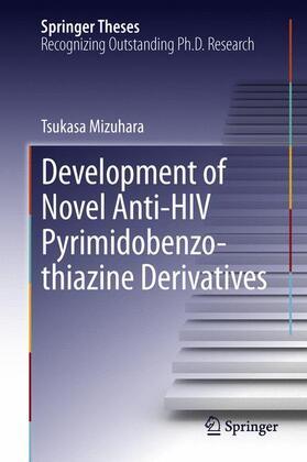 Mizuhara | Development of Novel Anti-HIV Pyrimidobenzothiazine Derivatives | Buch | sack.de