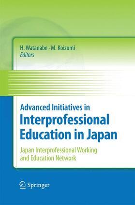 Watanabe / Koizumi | Advanced Initiatives in Interprofessional Education in Japan | Buch | sack.de