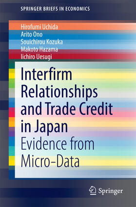 Uchida / Ono / Uesugi | Interfirm Relationships and Trade Credit in Japan | Buch | sack.de
