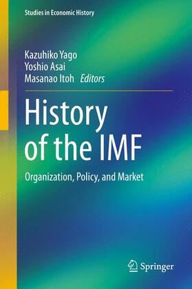 Yago / Asai / Itoh | History of the IMF | Buch | sack.de