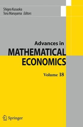 Kusuoka / Maruyama   Advances in Mathematical Economics Volume 18   Buch   sack.de