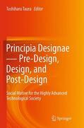 Taura    Principia Designae   Pre-Design, Design, and Post-Design   Buch    Sack Fachmedien