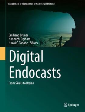 Bruner / Ogihara / Tanabe | Digital Endocasts | Buch | sack.de