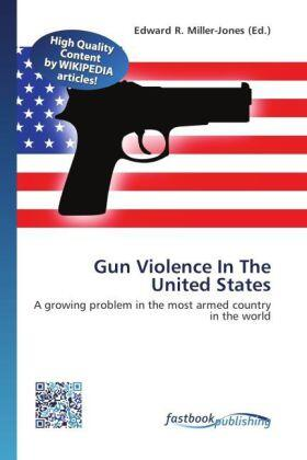 Gun Violence In The United States | Buch | sack.de