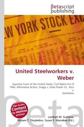 Surhone / Timpledon / Marseken | United Steelworkers v. Weber | Buch | sack.de