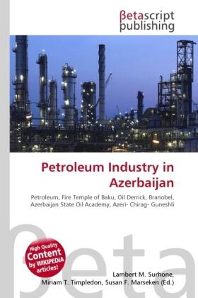 Surhone / Timpledon / Marseken | Petroleum Industry in Azerbaijan | Buch | sack.de
