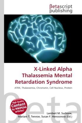 Surhone / Timpledon / Marseken | X-Linked Alpha Thalassemia Mental Retardation Syndrome | Buch | sack.de