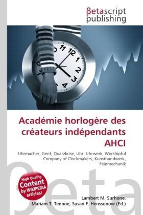 Surhone / Timpledon / Marseken   Académie horlogère des créateurs indépendants AHCI   Buch   sack.de